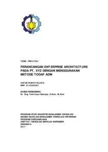 Perancangan Enterprise Architecture Pada Pt Xyz Dengan Menggunakan Metode Togaf Adm Its Repository